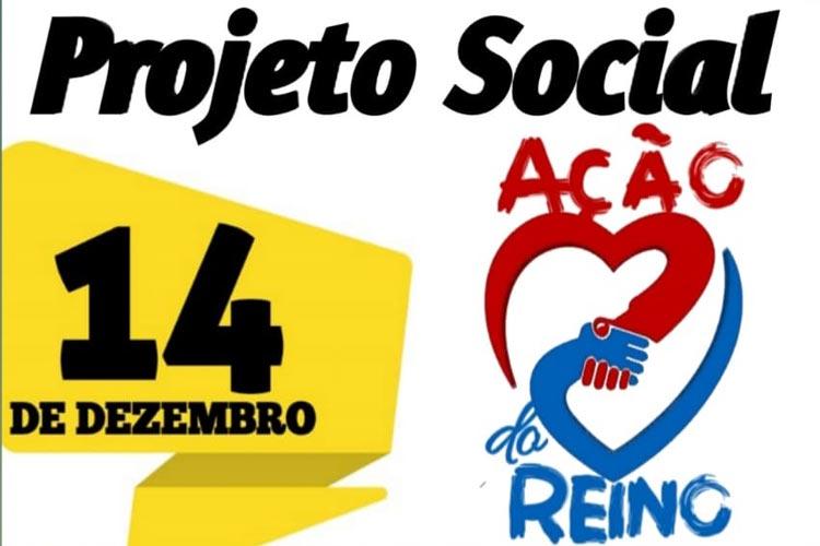 Brumado: Projeto Ações do Reino promoverá ações sociais no Bairro São Félix