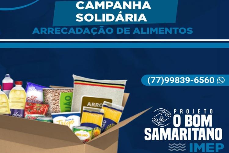 IMEP está arrecadando alimentos através do projeto 'Bom Samaritano' para doar a famílias e instituições em Brumado