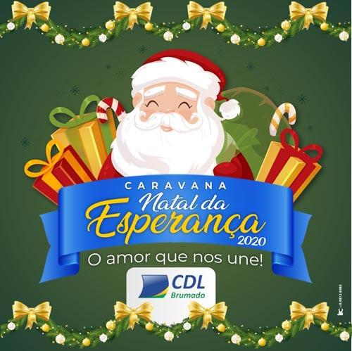 CDL realizará a Caravana Natal da Esperança nas principais ruas do comércio de Brumado