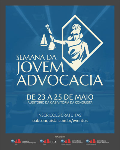 OAB de Vitória da Conquista promove a Semana da Jovem Advocacia