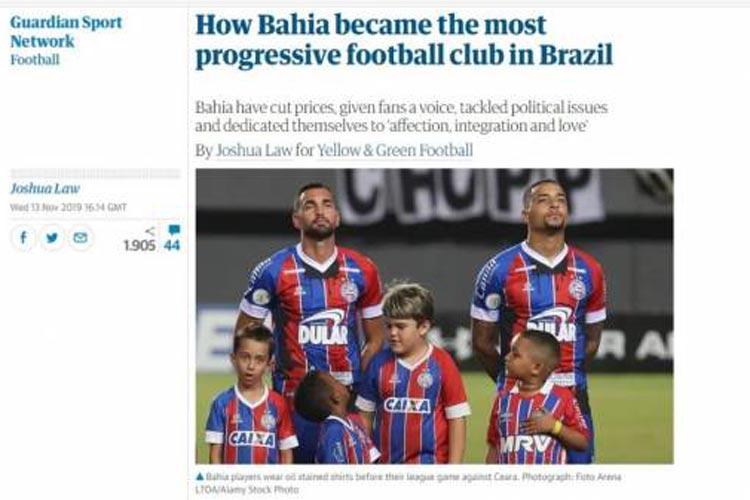 Jornal inglês diz que Bahia é o clube mais progressista do Brasil