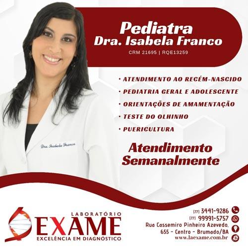 Pediatra Isabela Franco integra o quadro de especialistas da Clínica Exame em Brumado