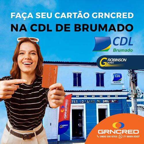 Faça seu cartão GRNCRED na CDL de Brumado e aproveite as vantagens