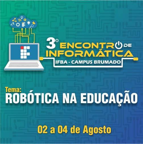 Brumado: III Encontro de Informática será promovido pelo Ifba em agosto