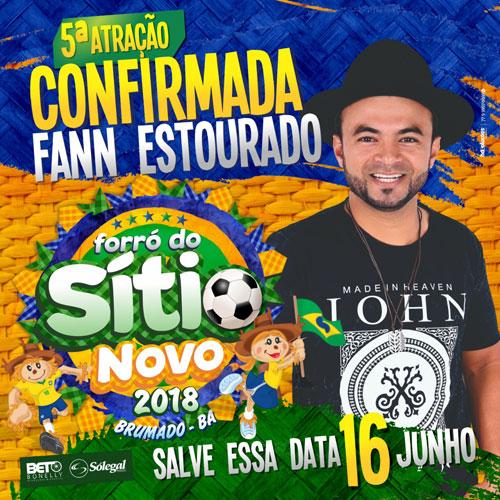 Fann Estourado é confirmado como quinta atração anunciada no Forró do Sítio Novo 2018