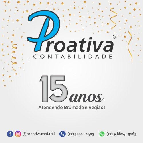 Proativa Contabilidade comemora 15 anos de excelentes serviços prestados em Brumado